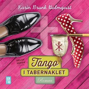 Tango i Tabernaklet (ljudbok) av Karin Brunk Ho