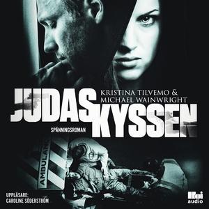 Judaskyssen (ljudbok) av Kristina Tilvemo, Mich
