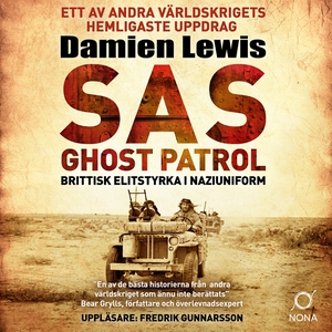 SAS Ghost Patrol: brittisk elitstyrka i naziuni