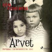 Arvet - Romaani sotavuodesta 1941