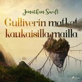 Gulliverin matkat kaukaisilla mailla