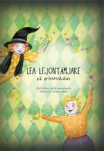 Lea Lejontämjare på prinsesskalas (e-bok) av Lo