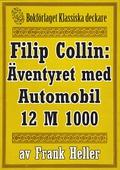 Filip Collin: Automobilen 12 M 1000. Återutgivning av text från 1919