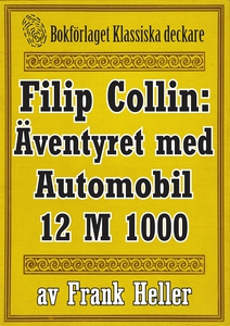 Filip Collin: Automobilen 12 M 1000. Återutgivn
