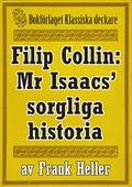 Filip Collin: Mr Isaacs' sorgliga historia. Återutgivning av text från 1919