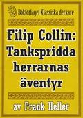 Filip Collin: De tankspridda herrarnas äventyr. Återutgivning av text från 1919