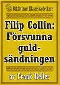 Filip Collin: Den försvunna guldsändningen. Återutgivning av text från 1919