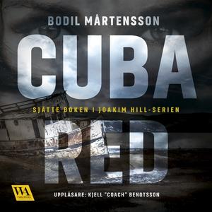 Cuba red (ljudbok) av Bodil Mårtensson