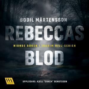 Rebeccas blod (ljudbok) av Bodil Mårtensson