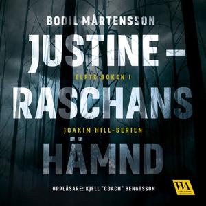 Justine - Raschans hämnd (ljudbok) av Bodil Mår