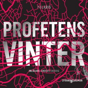 Profetens vinter (ljudbok) av Håkan Östlundh