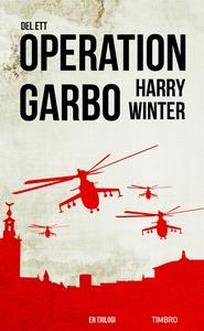 Operation Garbo : en trilogi. Del 1 (ljudbok) a