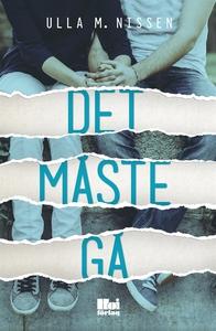 Det måste gå (e-bok) av Ulla M. Nissen