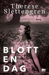 Blott en dag (e-bok) av Therese Slettengren
