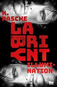 Labyrint - Illumination (e-bok) av Karin Pasche