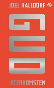 Gud: Återkomsten (e-bok) av Joel Halldorf