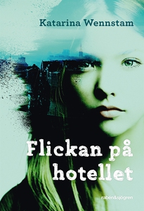 Flickan på hotellet (ljudbok) av Katarina Wenns