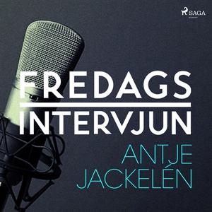 Fredagsintervjun - Antje Jackelén (ljudbok) av