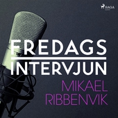 Fredagsintervjun - Mikael Ribbenvik
