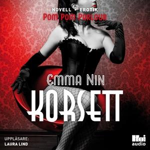 Korsett (ljudbok) av Emma Nin