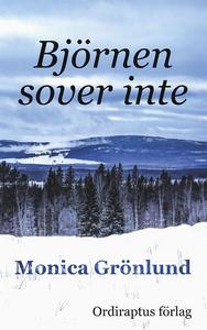 Björnen sover inte (e-bok) av Monica Grönlund