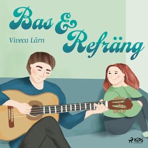 Bas och refräng (ljudbok) av Viveca Lärn