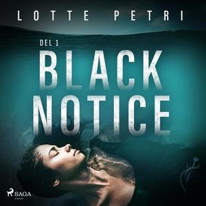 Black Notice del 1 (ljudbok) av Lotte Petri
