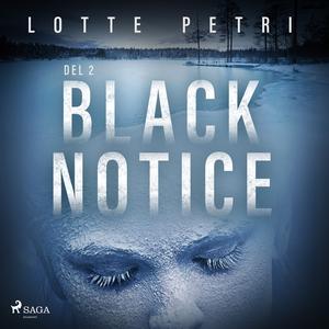 Black Notice del 2 (ljudbok) av Lotte Petri
