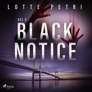 Black Notice del 5 (ljudbok) av Lotte Petri