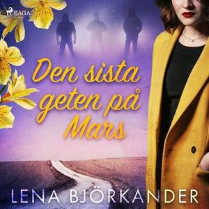 Den sista geten på Mars (ljudbok) av Lena Björk