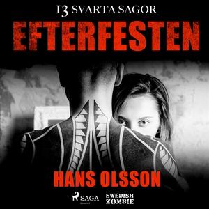 Efterfesten (ljudbok) av Hans Olsson
