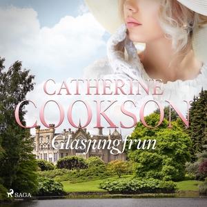 Glasjungfrun (ljudbok) av Catherine Cookson