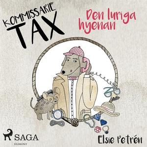 Kommissarie Tax: Den luriga hyenan (ljudbok) av