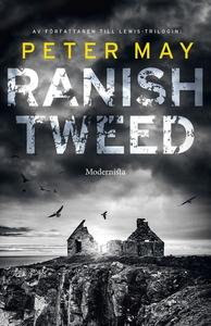 Ranish Tweed (e-bok) av Peter May