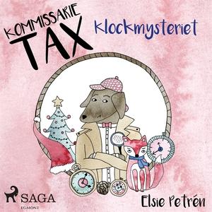 Kommissarie Tax: Klockmysteriet (ljudbok) av El