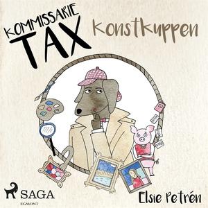Kommissarie Tax: Konstkuppen (ljudbok) av Elsie