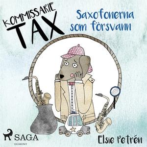 Kommissarie Tax: Saxofonerna som försvann (ljud