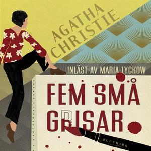 Fem små grisar (ljudbok) av Agatha Christie