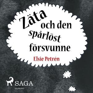 Zäta och den spårlöst försvunne (ljudbok) av El