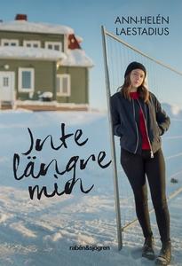 Inte längre min (e-bok) av Ann-Helén Laestadius