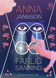 Farlig Sanning (ljudbok) av Anna Jansson