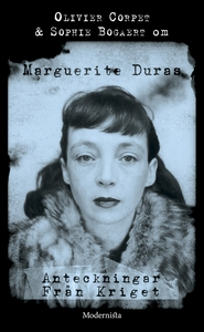 Om Anteckningar från kriget av Marguerite Duras