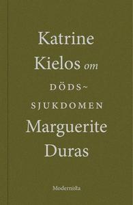 Om Dödssjukdomen av Marguerite Duras (e-bok) av