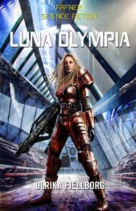Luna Olympia (e-bok) av Ulrika Fjellborg