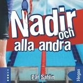 Nadir 2: Nadir och alla andra