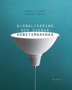 Globalisering och svensk arbetsmarknad (e-bok)