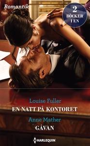 En natt på kontoret/Gåvan (e-bok) av Anne Mathe