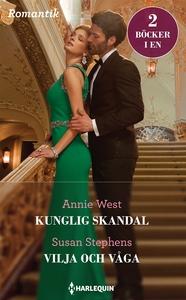 Kunglig skandal/Vilja och våga (e-bok) av Annie