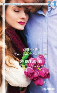 Vägen hem/Om du blir min (e-bok) av Caroline An