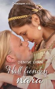 Håll fienden nära (e-bok) av Denise Lynn